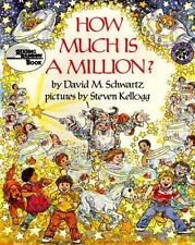 How Much Is a Million? by David M. Schwartz and David Schwartz (1985, Hardcover)