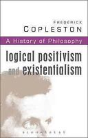 History of Philosophy Logical Positivism and Existentialism, Paperback by Cop...
