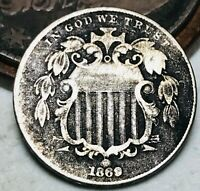 1869 Shield Nickel 5 Cents 5C Higher Grade Civil War Good Date US Coin CC4766