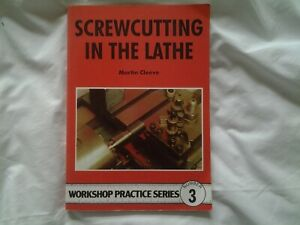 Screwcutting in the Lathe No. 3 by Martin Cleeve