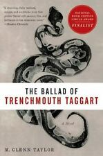 The Ballad of Trenchmouth Taggart (Paperback or Softback)