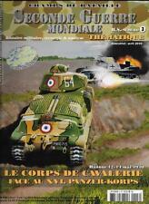 CHAMPS DE BATAILLE SECONDE GUERRE MONDIALE N° 3 / LE CORPS DE CAVALERIE - HANNUT