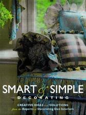 Smart & Simple Decorating: Creative Ideas and Solutions from the-ExLibrary