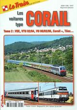 LE TRAIN Sup-Archives N°77 - Les voitures type Corail Tome 2