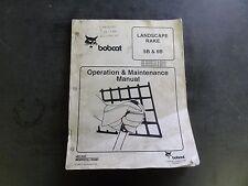 Bobcat Landscape Rake 5B & 6B Operation and Maintenance Manual