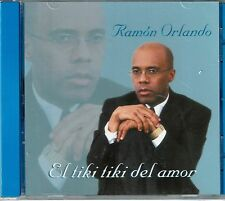Ramon Orlando  ElTiki Tiki del Amor   BRAND  NEW SEALED  CD