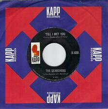 THE SEARCHERS  Til I Met You / Goodbye My Lover Goodbye  original 45 from 1964