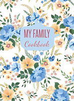 My Family Cookbook: Blank Recipe Journal to Write in (Hardcover), Very Good Cond