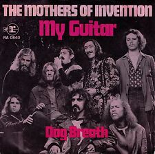7inch MOTHERS OF INVENTION my guitar GERMAN EX frank zappa