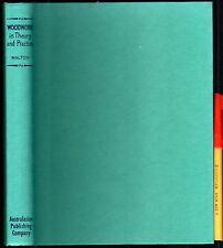 WOODWORK in Theory & Practice JOHN WALTON EC 318pg PROJECTS & SKILLS