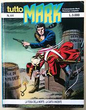 TUTTO MARK n.44 - La fossa della morte - La carta vincente [Ristampa 9/1993]