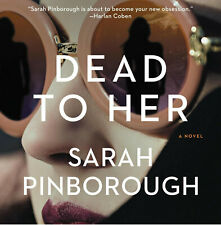 Dead To Her By SARAH PINBOROUGH Digital Only
