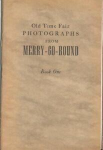 Old Time Fair Photographs from Merry-Go-Round Book 1 Edited by Father Greville