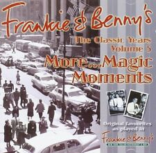 Frankie & Benny's The Classic Years Vol 5 More Magic Moments Compilation CD