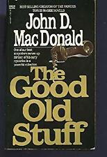 The Good Old Stuff by MacDonald, John D.