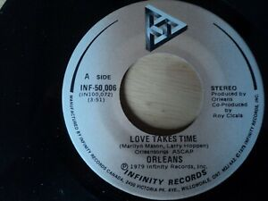 """Orleans - Love Takes Time - INF-50006 - 7"""" vinyl  US pressing"""