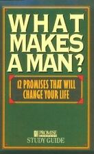 What Makes a Man? Study Guide: Twelve Promises That Will Change Your Life Nav P