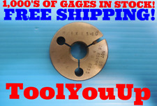 M18 X 1.5 6g METRIC THREAD RING GAGE 18.0 1.50 NO GO ONLY P.D. = 16.854 TOOLING