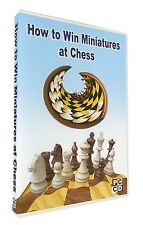 How to Win Miniatures at Chess