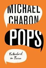 Pops : Fatherhood in Pieces by Michael Chabon 2018 Uncorrected PROOF Paperback