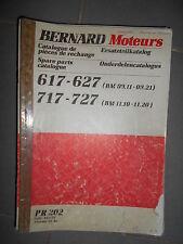 BERNARD moteur 617 627 717 727  : catalogue de pièces 1986