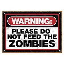 "Zombie Apocalypse 11.5""  Warning Do NOT FEED The ZOMBIES Tin SIGN wall DORM BTS"