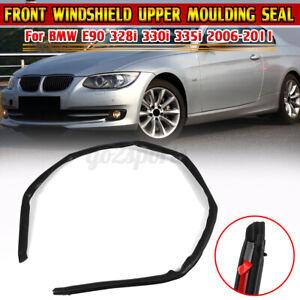 Front Windshield Upper Moulding Seal Strip For BMW 3 Series E90 328i 330i 06-11