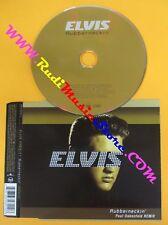 CD singolo ELVIS PRESLEY RUBBERNECKIN' PAUL OAKENFOLD REMIX 2003 no mc lp (S7*)