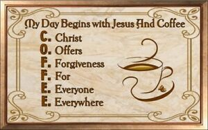 (Coffee With Christ) sign, plaque, religion, forgiveness, Christ, wall decor