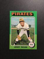 1975 Topps #124 Jerry Reuss Pittsburgh Pirates High Grade Set Break - NM/MT