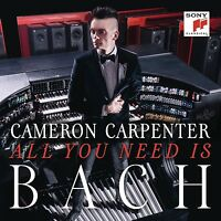 CAMERON CARPENTER - ALL YOU NEED IS BACH   CD NEU