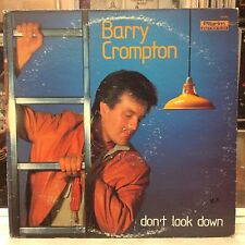 NM LP~BARRY CROMPTON~Don't Look Down~[OG 1983 Christian Rock~PILGRIM AMERICA]~