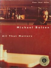 Michael Bolton All That Matters Songbook Piano Voice Guitar 1998 Best Of Love