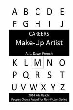 Careers: Careers: Make-Up Artist by A. L. French (2014, Paperback)