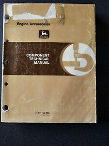 JOHN DEERE COMPONENT TECHNICAL MANAUL BOOK CTM 11 ENGINE ACCESSORIES REPAIR