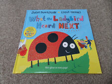 Julia Donaldson Lydia Monks - What The Ladybird Heard Next SIGNED Childrens Book