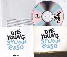 SYLVAN ESSO DIE YOUNG  RARE 1 TRACK PROMO CD