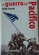 La guerra del Pacifico - Flavio Fiorani - Giunti - 2000- P