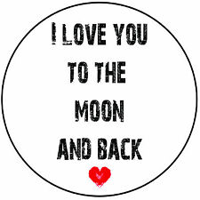 """Love Quote Round 8"""" Icing Cake Topper Decoration - I Love You To The Moon & Back"""