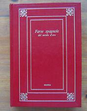 FARSE SPAGNOLE DEL SECOLO D'ORO   p. e. 1974  EDIPEM   K
