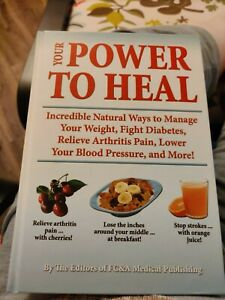 Your Power To Heal Hardcover - Natural Medicine