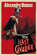 The Last Cavalier: Being the Adventures of Count Sainte-Hermine in the Age of Na