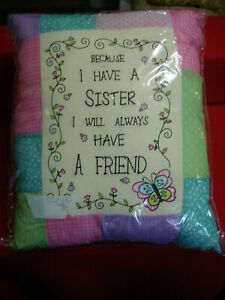 """Decorative Throw Pillow 9""""x11"""" BECAUSE I HAVE A SISTER .. ALWAYS HAVE A FRIEND"""