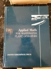 Applied Math for Wastewater Plant Operators