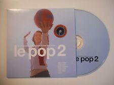 Le Pop 2 (Les Chansons De La Nouvelle Scène Française) [ CD ALBUM ]