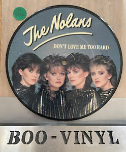 "The Nolans Don't Love Me Too Hard 7"" picture disc single EPCA11-1927 EPIC 1981"