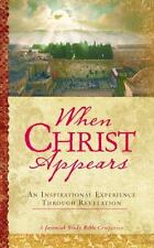 When Christ Appears: An Inspirational Experience Through Revelation, Dr. David J