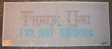 Vintage Hand Painted HP Needlepoint Canvas ~ Thank You for Not Smoking Sign