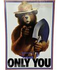 Vintage 1985 Smokey Bear ONLY YOU Prevent Wildfires Poster USDA 18.5 x13