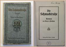 Panhuys Die Schmucktruhe Roman um 1900 rara selten Belletrsitik Geschichte xz